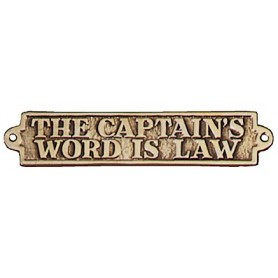 "THE CAPTAIN'S WORD IS LAW""-KYLTTI"""